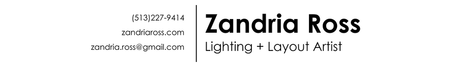 Zandria Ross | Lighting Artist